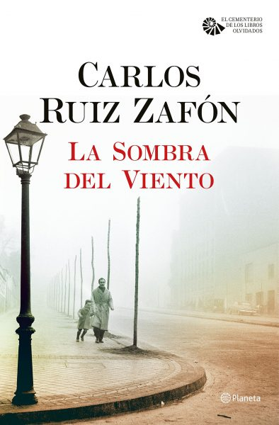 La Sombra del Viento, novela de Carlos Ruiz Zafón