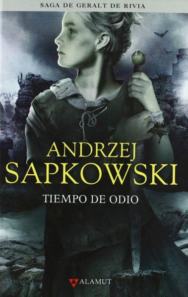 Tiempo de odio, saga Geralt de Rivia 4 libro novela