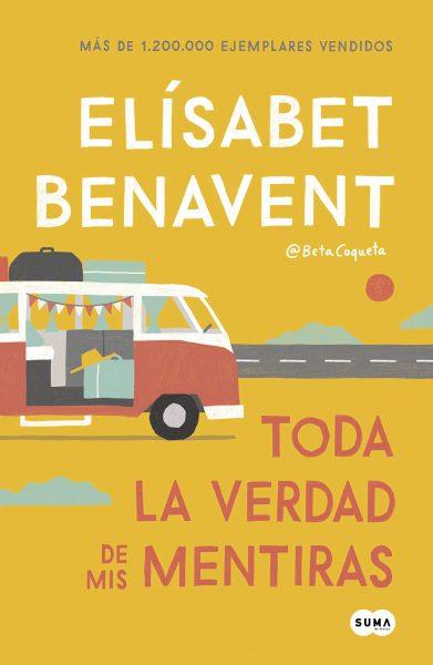 Toda la verdad de mis mentiras, libro novela de Elísabet Benavent