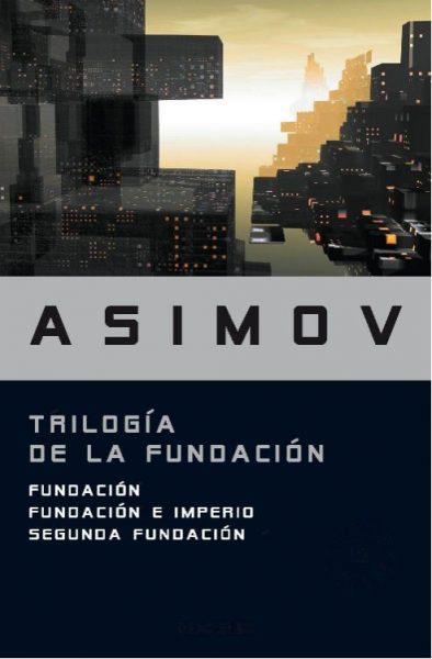 Trilogía de la Fundación, Libro novela de Isaac Asimov