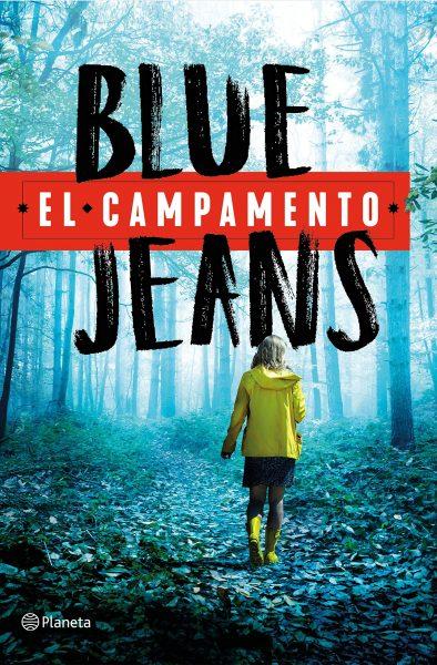 El Campamento, libro novela de Blue Jeans.