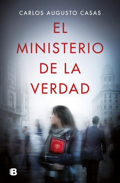 El Ministerio de la verdad, libro novela de Carlos Augusto Casas