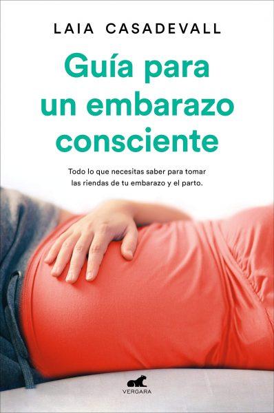 Guía para un embarazo consciente, libro de Laia Casadevall