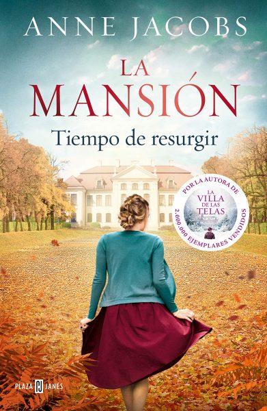 La Mansión, Tiempo de Resurgir, libro novela de Anne Jacobs