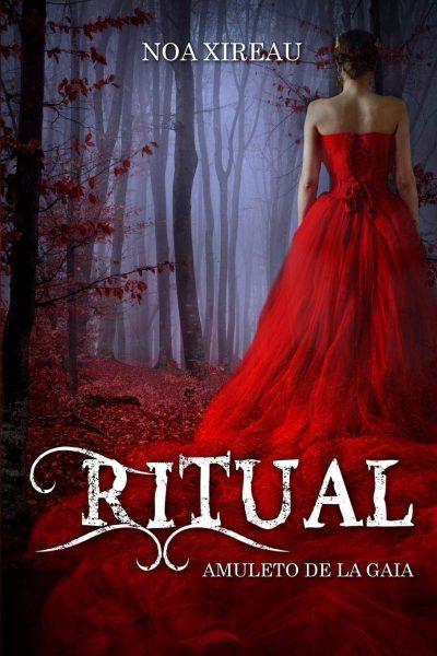 Ritual: Amuleto de Gaia, novela de romante paranormal de Noa Xireau