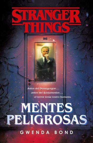 Stranger Things: Mentes Peligrosas, novela oficial de Stranger Things, Gwenda Bond.