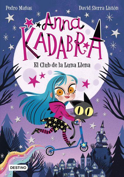 Anna Kadabra 1. El Club de la Luna Llena, libro