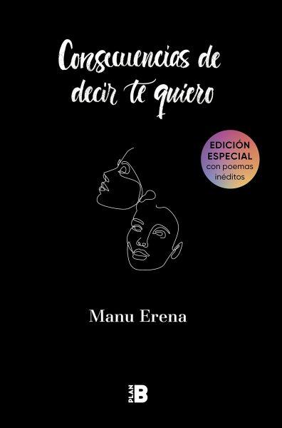 Consecuencias de decir te quiero, libo de poesía de Manu Erena