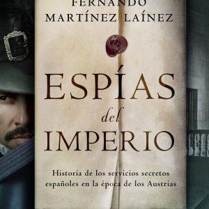 ESPÍAS del IMPERIO, Libro de Fernando Martinez Lainez