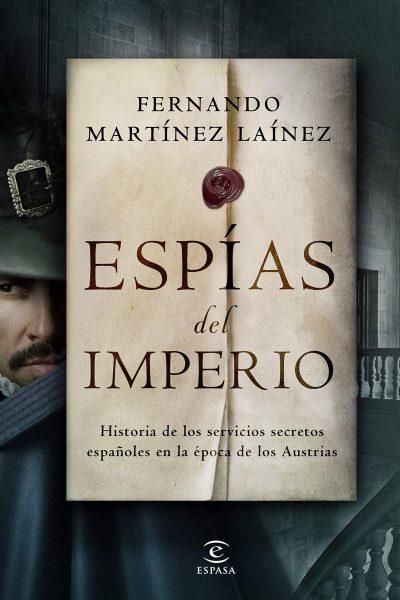 ESPÍAS del IMPERIO, libro de Fernando Marínez Lainez