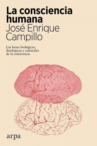 La consciencia humana, libro de José Enrique Campilo