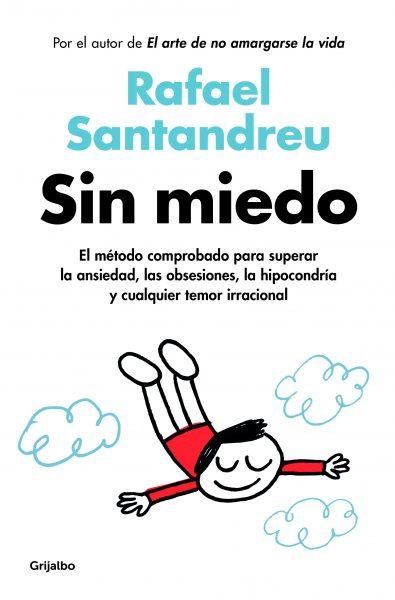 Sin miedo, libro de Rafael Santandreu