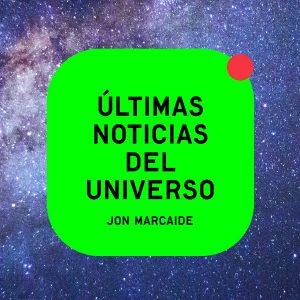 Últimas noticias del Universo, libro de Jon Marcaide