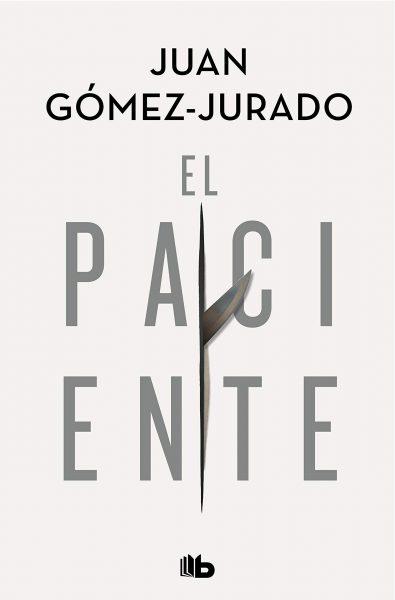 El Paciente, novela de Juan Gómez Jurado