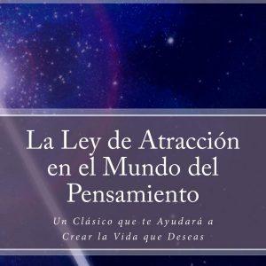 La Ley de Atracción en el mundo del pensamiento