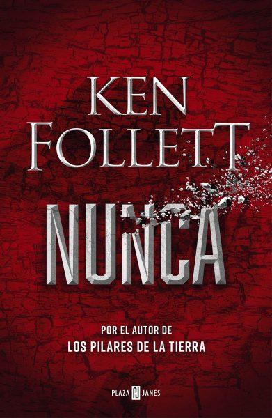Nunca, novela de Ken Follet