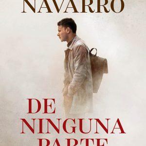 De Ninguna Parte, Novela