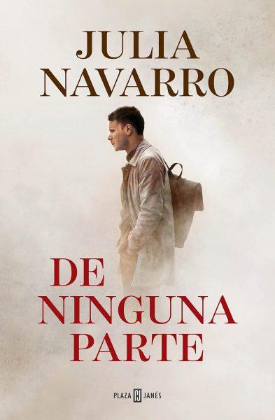 De Ninguna Parte, Novela de Julia Navarro