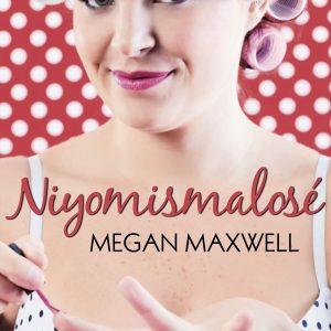 No yo misma lo se, Megan Maxwell