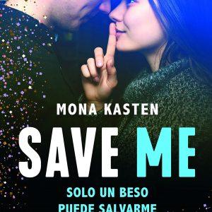 Save Me, novela de Mona Kasten